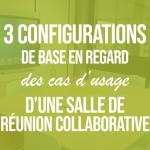 3-configurations-de-base-en-regard-des-cas-dusage-dune-salle-de-réunion-collaborativepng#keepProtocol