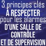 3-principes-cles-pour-les-alarmes-dans-les-salles-de-controlepng#keepProtocol