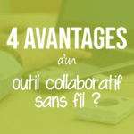 4-avantages-dun-outil-collaboratif-sans-filpng#keepProtocol