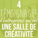 4 entreprises avec salle de créativité