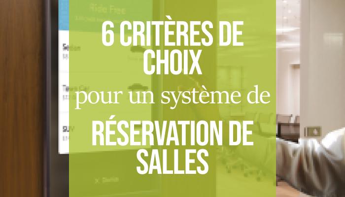 6 Criteres De Choix Pour Un Systeme De Reservation De Salles