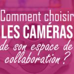 comment-choisir-les-camaras-de-son-espace-de-collaborationpng#keepProtocol