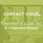 contact-visuel-_-importance-de-la-videopng#keepProtocol