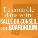 le-controle-dans-votre-salle-du-conseil-ou-boardroompng#keepProtocol