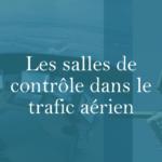 les-salles-de-controle-dans-le-trafic-aerienpng#keepProtocol