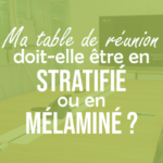 ma-table-de-réunion-doit-elle-etre-en-melamine-ou-en-stratifiepng#keepProtocol